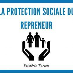 Quelle protection sociale pour le repreneur d'entreprise ?